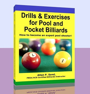Drills and Exercises for Pool and Pocket Billiards
