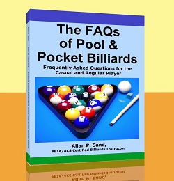 The FAQs of Pool & Pocket Billiards