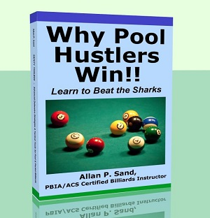 Why Pool Hustlers Win!!